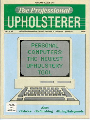 Magazine Cover for The Professional upholsterer saying personal computers are the newest upholstery tool | Cape Cod Upholstery Shop located in South Dennis, MA